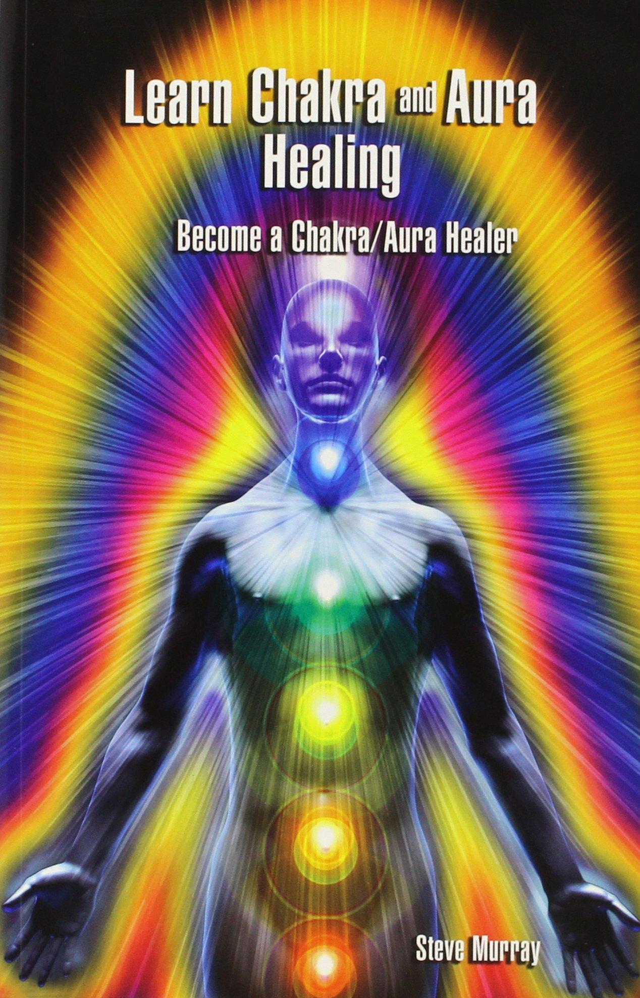 Download Chakra & Aura Healer Certification Program: Be a Chakra & Aura Healer pdf epub