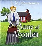 Anne of Avonlea (Anne of Green Gables Novels)