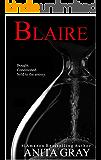 BLAIRE: Blaire Part 1 (BLAIRE'S SAGA)