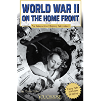 World War II on the Home Front (You Choose: History)