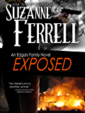 EXPOSED (Edgars Family Novels Book 5)