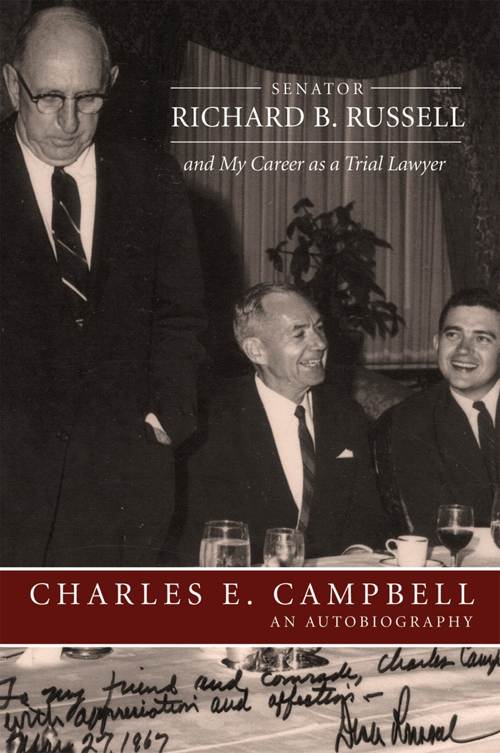Download Senator Richard B. Russell and My Career as a Trial Lawyer: An Autobiography pdf epub