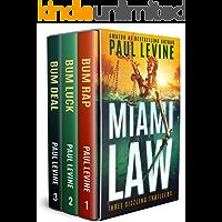 """MIAMI LAW: """"Bum Rap,"""" """"Bum Luck"""" & """"Bum Deal"""" (Lassiter, Solomon & Lord Legal Thrillers Book 4)"""