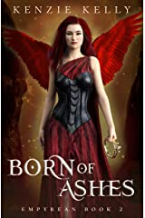 Born of Ashes (Empyrean Book 2) Kindle Edition