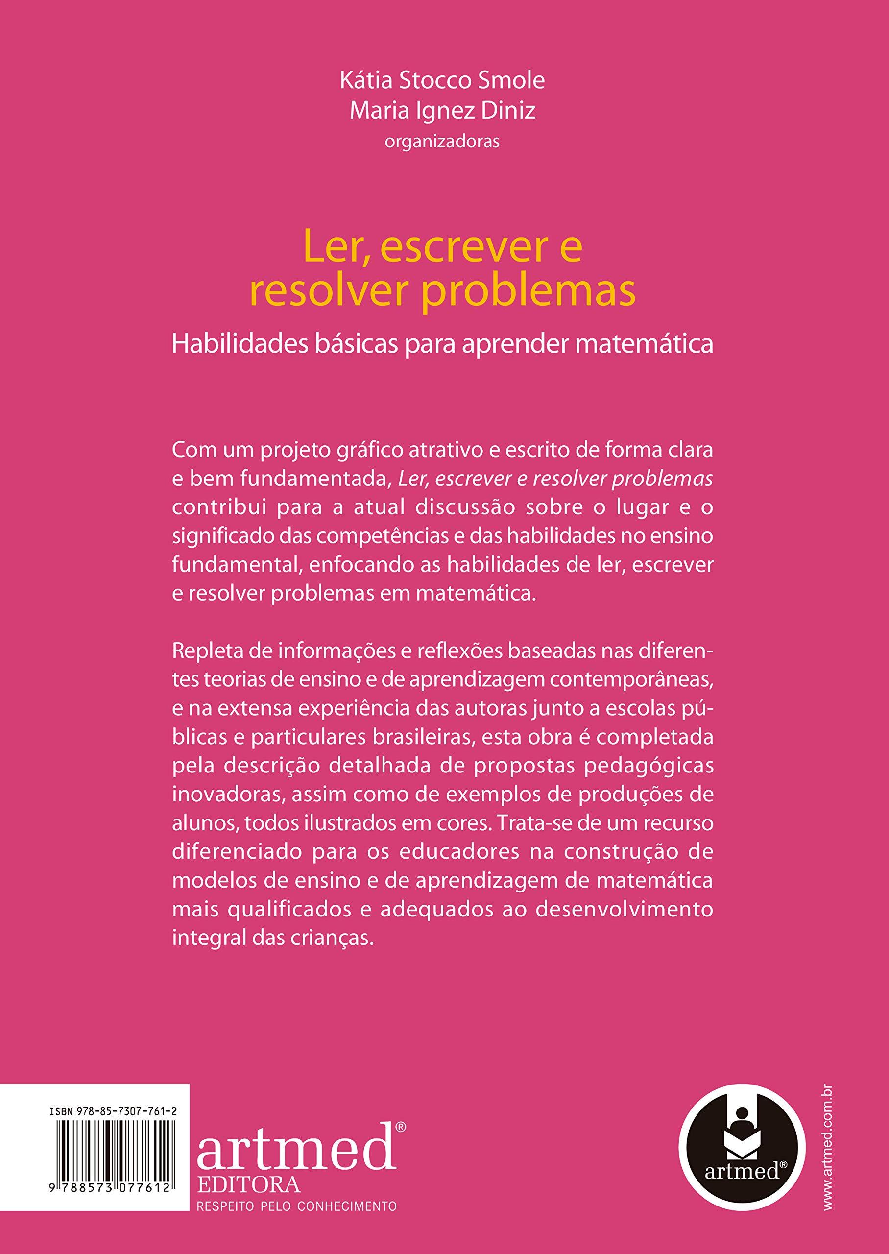 Ler Escrever E Resolver Problemas Habilidades Basicas Para Aprender Matematica Em Portuguese Do Brasil Katia Stocco Smole 9788573077612 Amazon Com Books