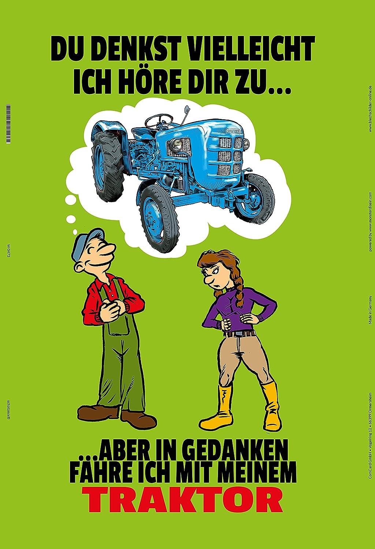 Du denkst veilliecht ich höre dir zu?.blechschild spruchschild traktor trekker