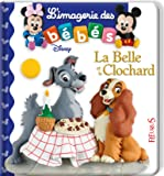L'imagerie des bébés Disney - La Belle et le Clochard