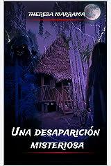 Una desaparicíon misteriosa (Spanish Edition) Kindle Edition