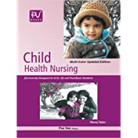 PV CHILD HEALTH NURSING WITH PROCEDURES B.SC(N) 3RD YEAR AND B.SC(POST BASIC) IST YEAR STUDENTS(LATEST EDITION)