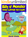 Billy and the Monster Who Loved to Fart - Childrens Joke Books (The Fartastic Adventures of Billy and Monster Book 1)