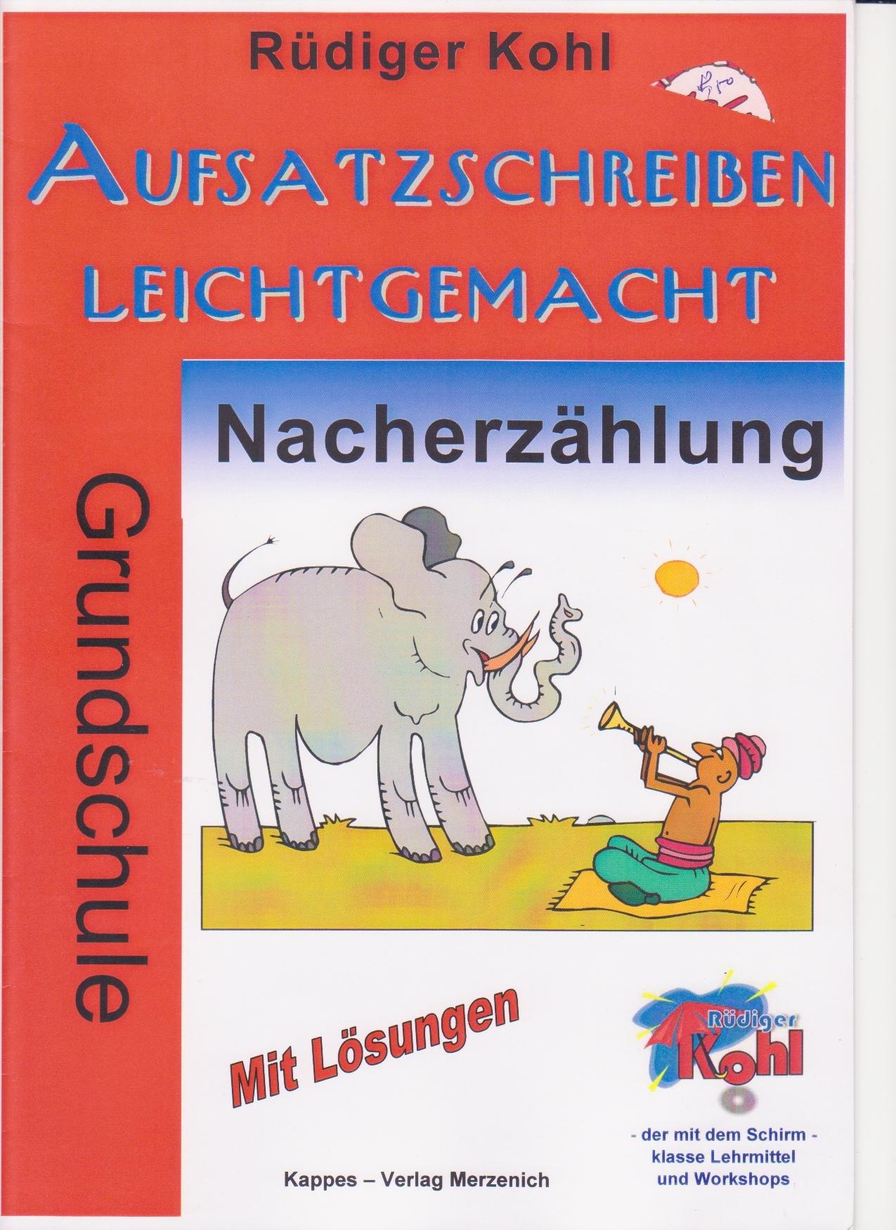 Aufsatzschreiben Leichtgemacht Nacherzählung Grundschule