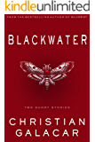 Blackwater: Two Stories of Horror and Dark Science Fiction