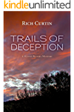 Trails of Deception (Manny Rivera Mystery Series Book 3)