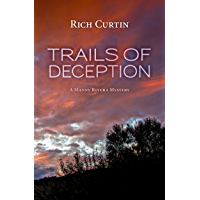 Trails of Deception (Manny Rivera Mystery Series Book 3) (English Edition)