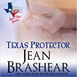 Texas Protector: Lone Star Lovers, Book 3