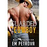 Guarded by the Cowboy (WEST Protection Book 2)