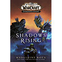 Shadows Rising (World of Warcraft: Shadowlands) (English Edition)