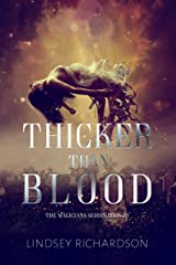 Thicker Than Blood (the Magicians Book 3) Kindle Edition
