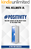 #POSITIVITY: You Are Always In The Right Place At The Right Time