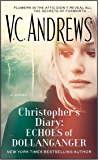 Christopher's Diary: Echoes of Dollanganger (The Diaries Series Book 2)