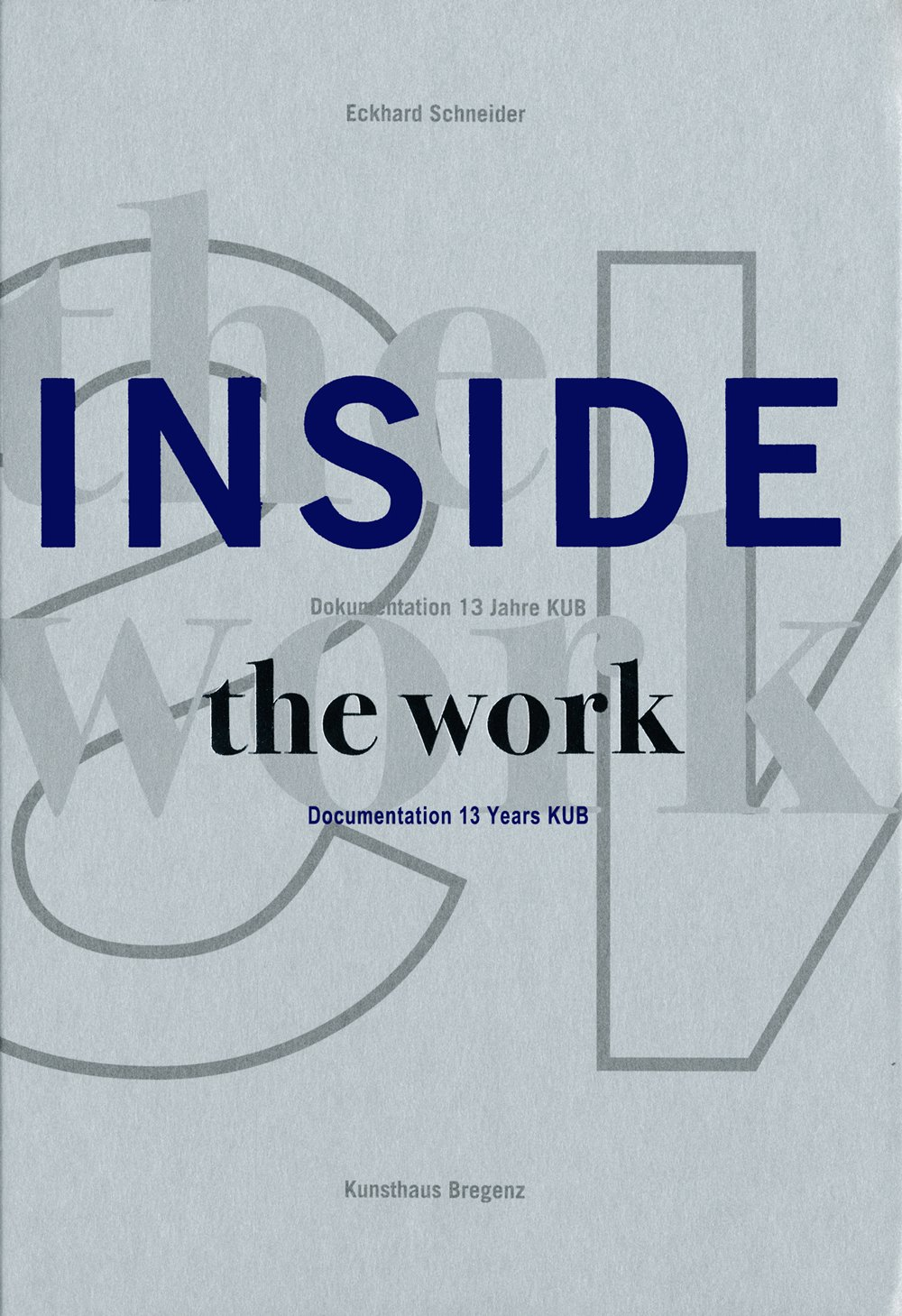 Download Inside the Work: Documentation of 10 years KUB PDF