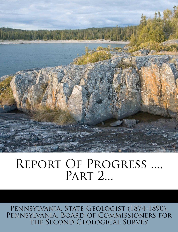 Download Report Of Progress ..., Part 2... pdf epub