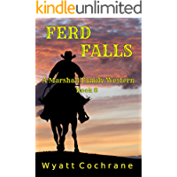 Ferd Falls: A Marshall Family Western - Book 8
