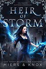 Heir of Storm (Half-Blood Huntress Chronicles Book 2) Kindle Edition