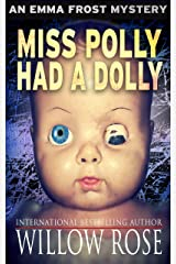 Miss Polly had a Dolly (Emma Frost Book 2) Kindle Edition
