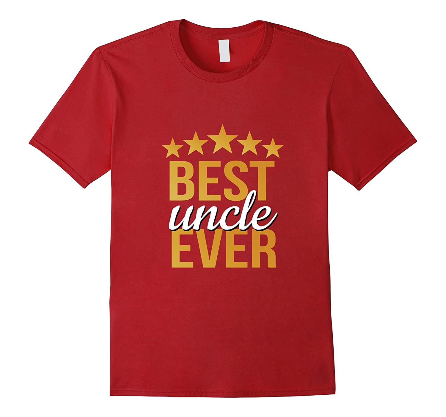 Best Uncle Ever Holiday Gift for Uncles- Mom's Dad's Brother-T-Shirt