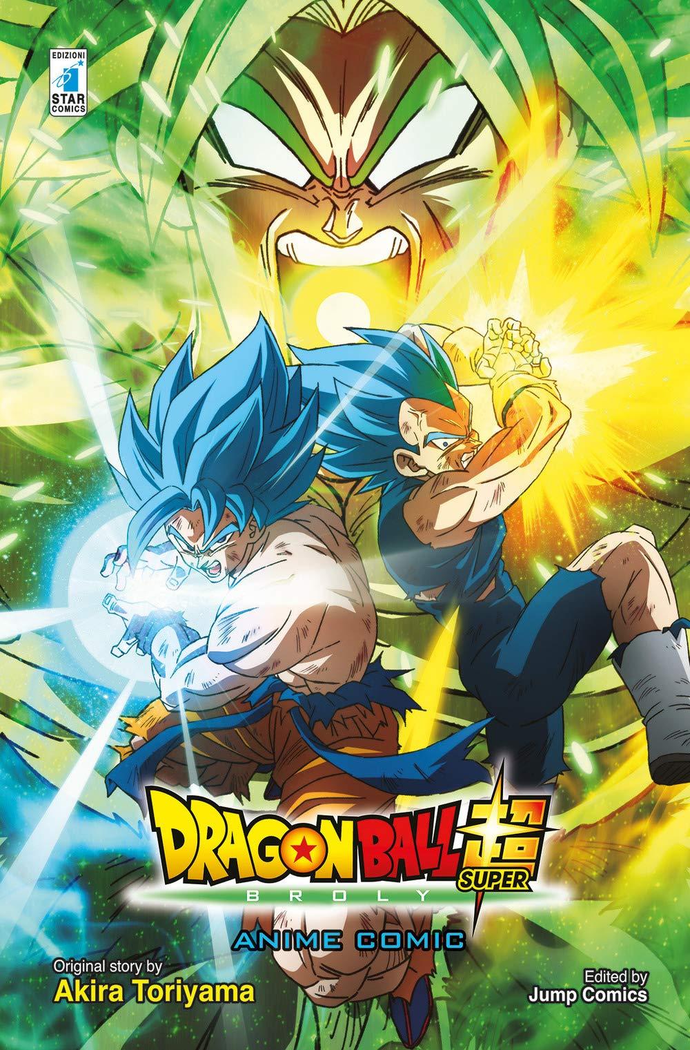 Broly. Dragon ball Super: Amazon.es: Akira Toriyama, A. Maniscalco ...