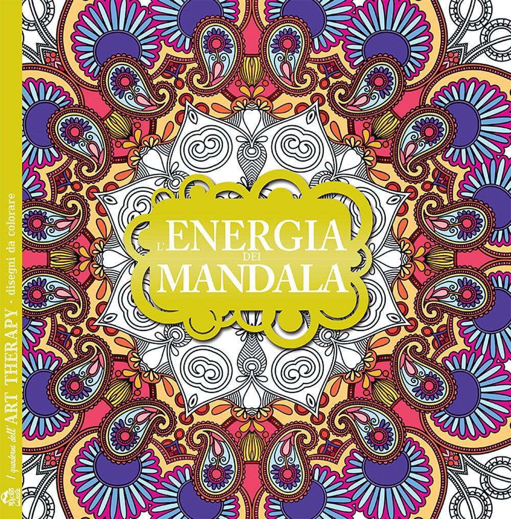 L Energia Dei Mandala I Quaderni Dell Art Therapy Disegni Da