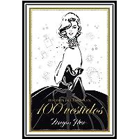 Historia de la moda en 100 vestidos (Guías