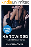 Hardwired: A Billionaire and Virgin Romance (Tech Titans Book 2)