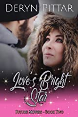 Love's Bright Star: Future Movers - Book Two Kindle Edition
