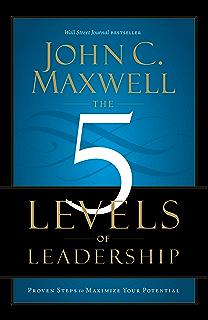 Amazon los 5 niveles de liderazgo demonstrados pasos para the 5 levels of leadership proven steps to maximize your potential fandeluxe Choice Image