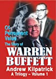 Of Permanent Value: The Story of Warren Buffett/A Trilogy/2010 Edition/Three-volume set