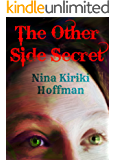 The Other Side Secret: A Short Young Adult Novel