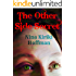 The Other Side Secret: A Short Young Adult Novel