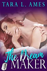 The Dream Maker (Alpha Aviators Series Book 3) Kindle Edition