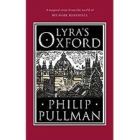 Lyra´s Oxford (His Dark Materials)