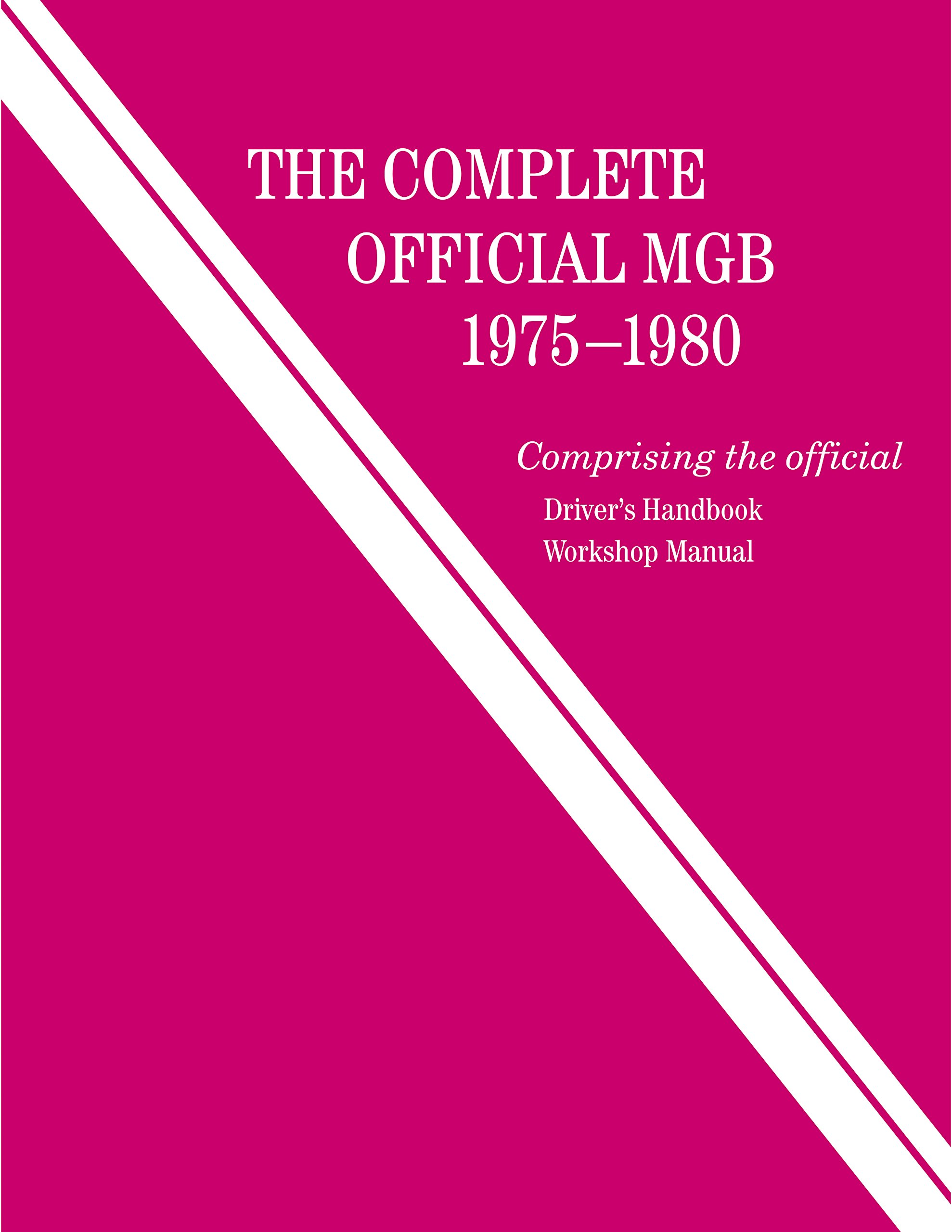 Download The Complete Official MGB: 1975-1980 pdf epub