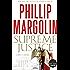 Supreme Justice: A Novel of Suspense (Dana Cutler)