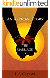 An African Story: The Marriage
