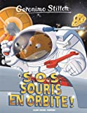 Geronimo Stilton, N°67 : S.O.S souris en orbite