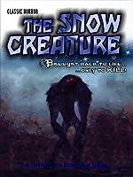 The Snow Creature: Classic Horror