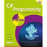 C# Programming in easy steps: Updated for Visual Studio 2019