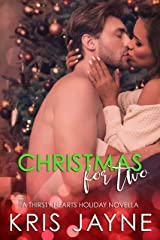 Christmas for Two: A Thirsty Hearts Holiday Novella Kindle Edition