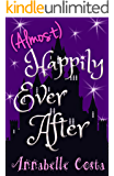 (Almost) Happily Ever After (Ugly Duckling Book 2)