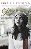 Prep: The startling coming-of-age novel by the Sunday Times bestselling author of AMERICAN WIFE